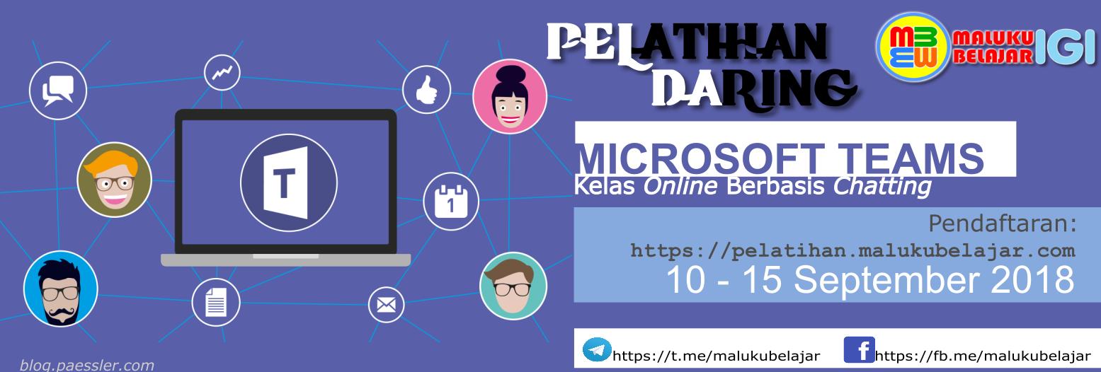 Segera Daftar Pelatihan Daring Microsoft Teams di Maluku Belajar